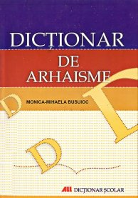 dictionar-arhaisme